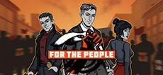 'For the People' ist bei Steam und auf dem Portal 101XP.com erschienen!
