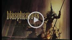 Blasphemous Accolades Lie Within This Trailer