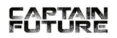 CAPTAIN FUTURE - Die mutige Erfolgsgeschichte der Kultserie