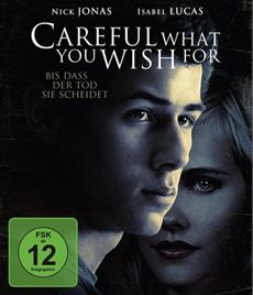 DVD/BD-VÖ | Careful what you wish for - Ab 03. April 2015 als DVD, Blu-ray und VoD!