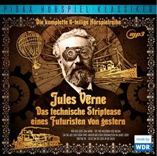 CD-VÖ | Jules Verne - Das technische Striptease eines Futuristen von gestern