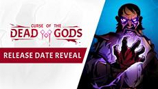 Curse of the Dead Gods hits PlayStation 4, Xbox One, Nintendo Switch and PC, ending its successful Early Access on February 23rd