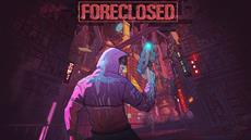 Cyberpunk Shooter Foreclosed Confirmed for PlayStation 5 and Xbox Series X