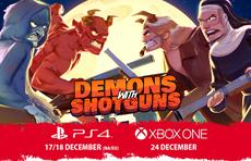Demons With Shotguns blasts onto PS4 & Xbox One this month