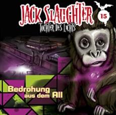 Review (HSP): Jack Slaughter - Tochter des Lichts, Folge 15: Bedrohung aus dem Weltall