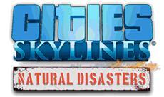 Cities Skylines: Natural Disasters erscheint morgen - Tickets für PDXCON 2017 ab sofort erhältlich