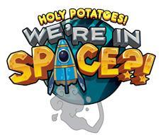"""Heute erhältlich: """"Holy Potatoes! We're in Space?!"""""""