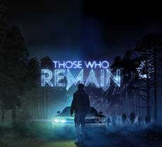 Those Who Remain erscheint am 15. Mai für PC, Xbox One und PS4
