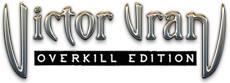 THQ NORDIC und WIRED PRODUCTIONS kündigen Zusammenarbeit für VICTOR VRAN: OVERKILL EDITION und THE TOWN OF LIGHT an