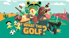 WHAT THE GOLF? kommt am 21. Mai auf die Switch!