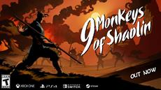 9 Monkeys of Shaolin available now on PC, Xbox One, PlayStation 4 and Nintendo Switch