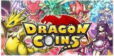 Dragon Coins - lokalisierte Fassung des Mobile-Hits aus Japan ab sofort für iOS und Android erhältlich - Trailer veröffentlicht
