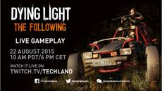 Dying Light: The Following live auf Twitch