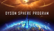 Dyson Sphere Program is Live on Kickstarter