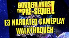 E3 Walkthrough | Borderlands: The Pre-Sequel