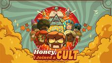 Enlightment for all! Honey, I Joined a Cult launches into Steam Early Access today