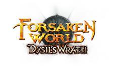 Forsaken World - Dysil's Wrath jetzt live! - Beliebtes MMORPG veröffentlicht neue Erweiterung!
