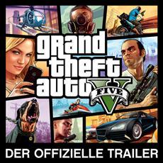 Grand Theft Auto V - offizieller Trailer veröffentlicht