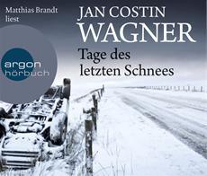 HSP-VÖ | Jan Costin Wagner: Tage des letzten Schnees (gelesen von Matthias Brandt)