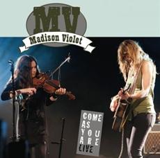 Madison Violet gehen auf Tour und veröffentlichen am 26. Oktober eine Live CD + DVD