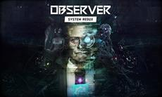 Observer: System Redux Video Shows Gameplay and Improvements Coming in Next-Gen Release