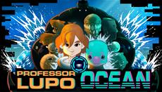 Professor Lupo: Ocean Launches On Switch December 28th!