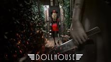 Psychologisches Horrorspiel Dollhouse versetzt PS4<sup>&trade;</sup> und Steam<sup>&reg;</sup> am 24. Mai in Angst und Schrecken