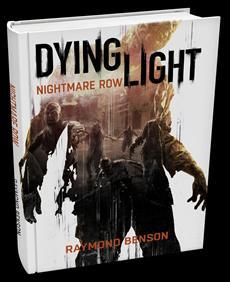 """Roman """"Dying Light - Nightmare Row"""" ab sofort erhältlich"""