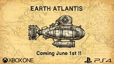 Ver&ouml;ffentlichungstermin f&uuml;r &quot;Earth Atlantis&quot; f&uuml;r PS4<sup>&reg;</sup> und Xbox One festgelegt