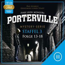 VÖ (HSP): Finale Staffel der Mystery-Hörbuchserie Porterville - Fortsetzung der preisgekrönten Thriller-Hörbücher Darkside Park