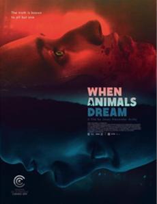 WHEN ANIMALS DREAM: ab 21. August im Kino / Deutschlandpremiere auf dem Filmfest München